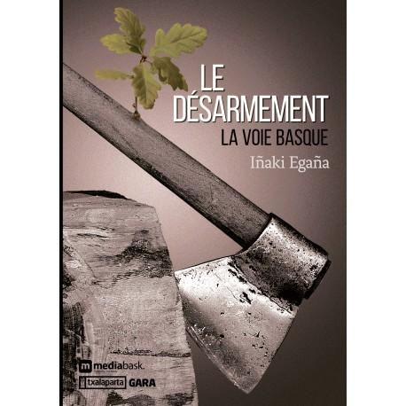Le désarmement.La voie basque
