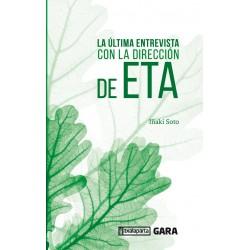 La última entrevista con la dirección de ETA
