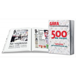 500 portadas:1977-2019.Egin.Euskadi información-Gara