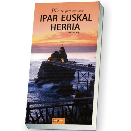 116 rutas para conocer IPAR EUSKAL HERRIA