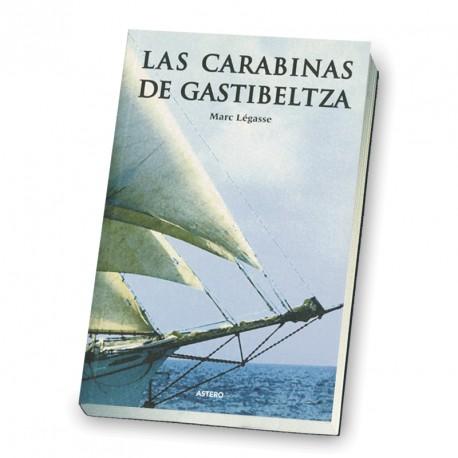 LAS CARABINAS DE GASTIBELTZA.
