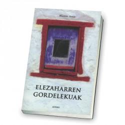 ELEZAHARREN GORDELEKUAK