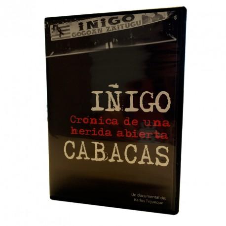 Iñigo Cabacas. Crónica de una herida abierta